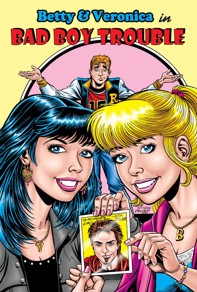 Archie New Look Series Book 1: Betty & Veronica – Bad Boy Trouble