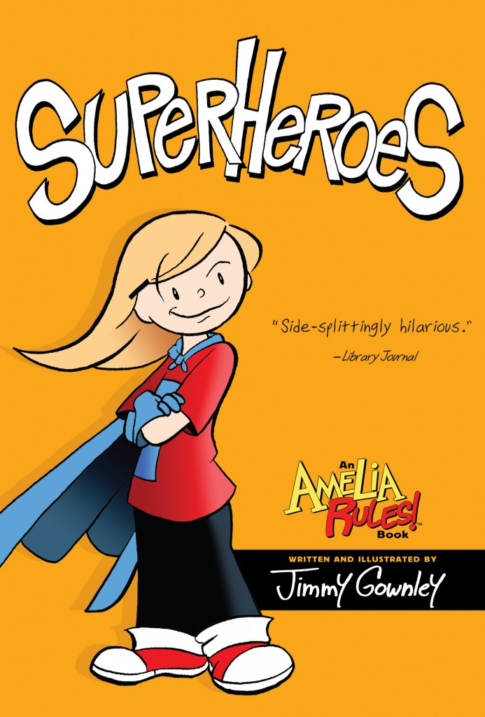 Amelia Rules!: Superheroes