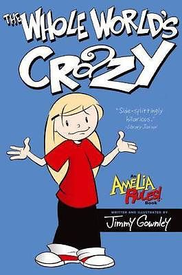 Amelia Rules!: The Whole World's Crazy