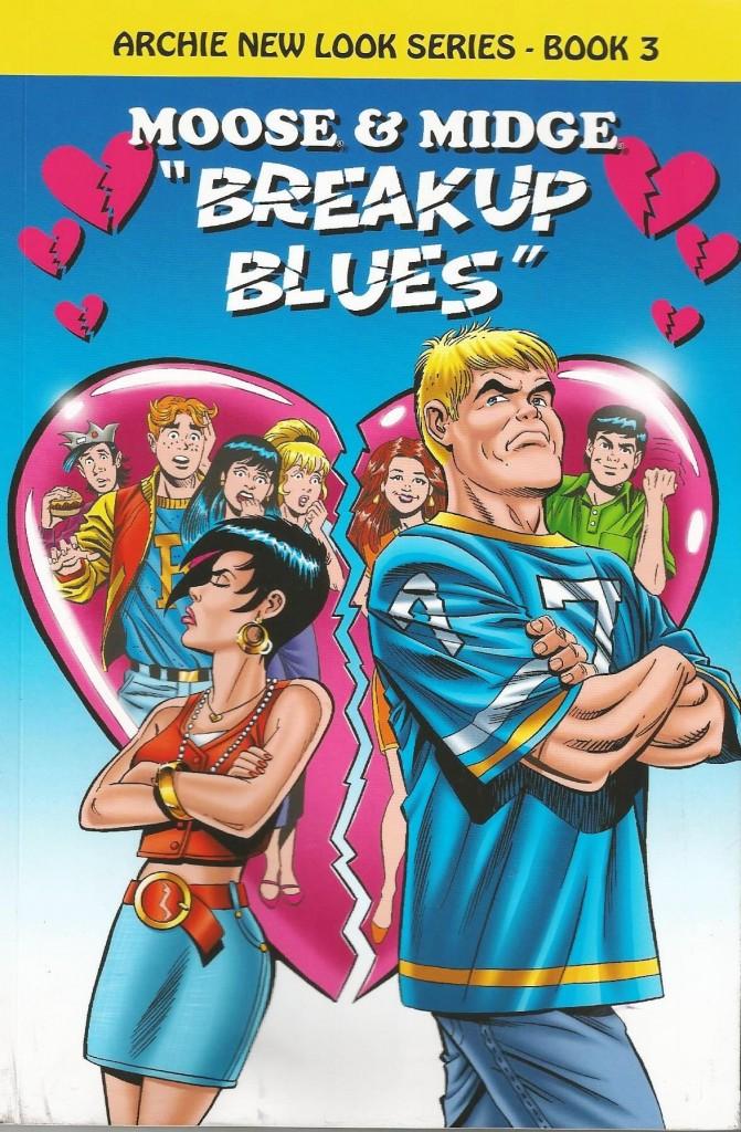 """Archie New Look Series – Book 3: Moose & Midge """"Breakup Blues"""""""