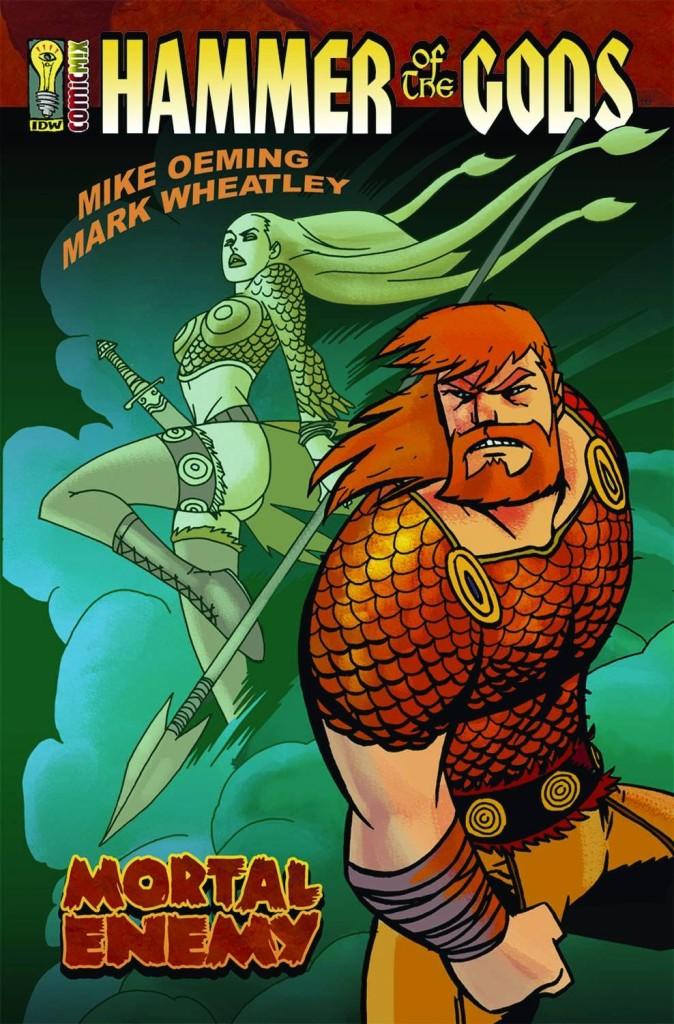Hammer of the Gods: Mortal Enemy