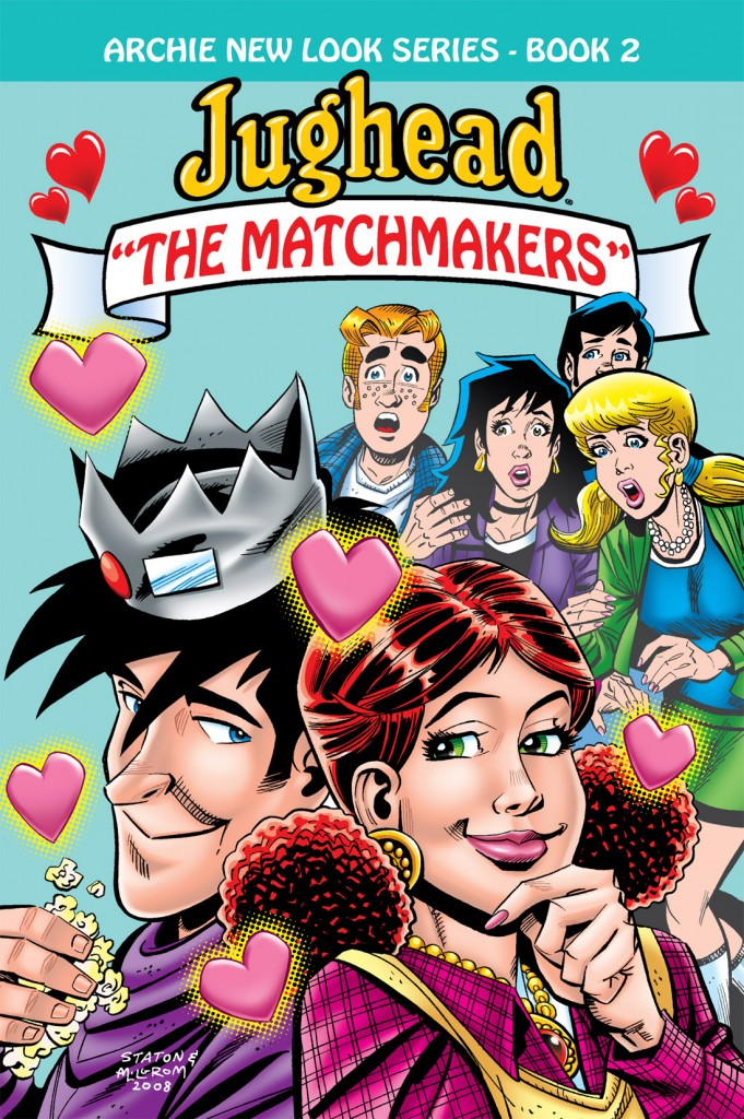 Archie New Look Series Book 2: Jughead – The Matchmakers