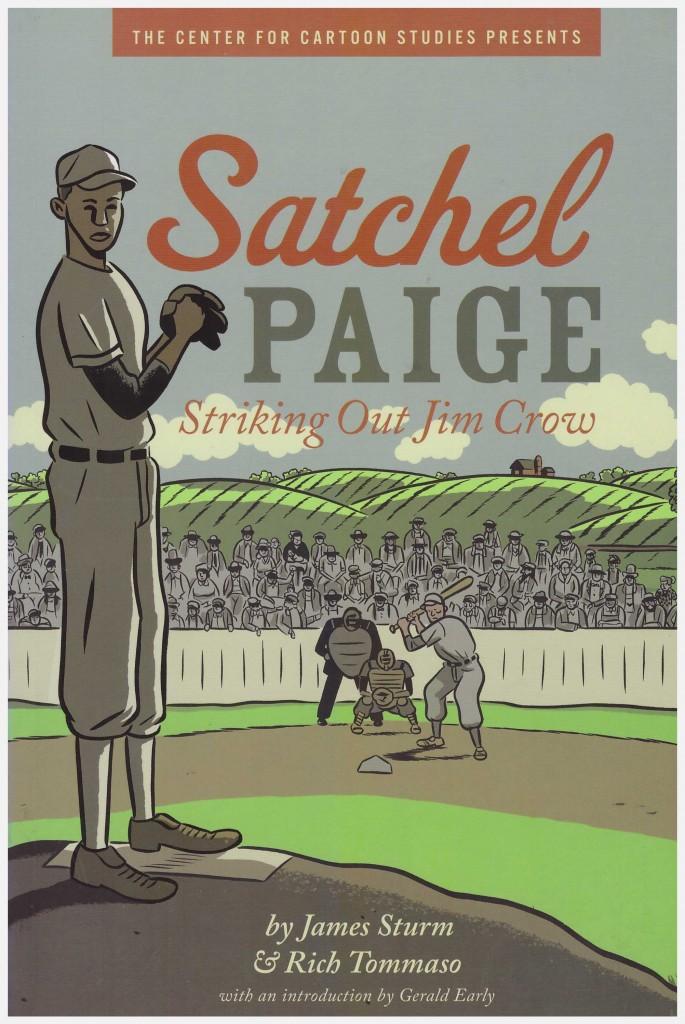 Satchel Paige – Striking Out Jim Crow