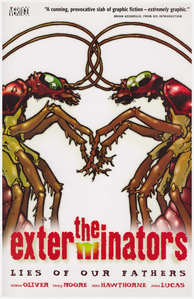 The Exterminators: Lies of our Fathers