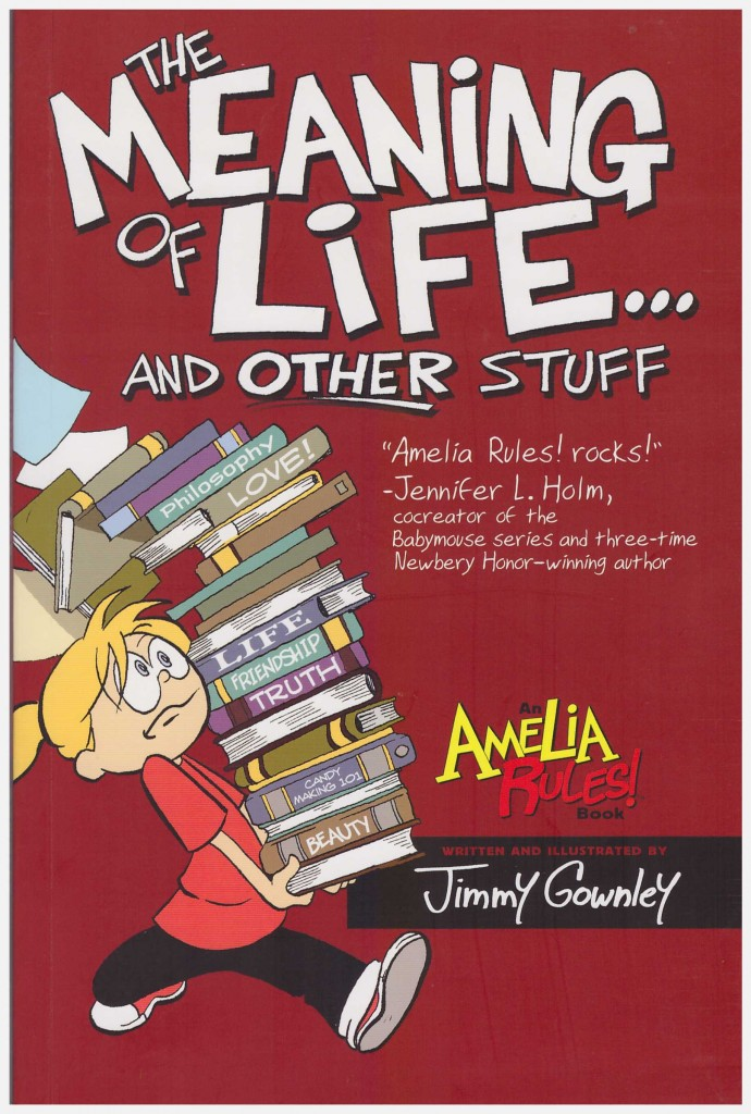 Amelia Rules!: The Meaning of Life and Other Stuff