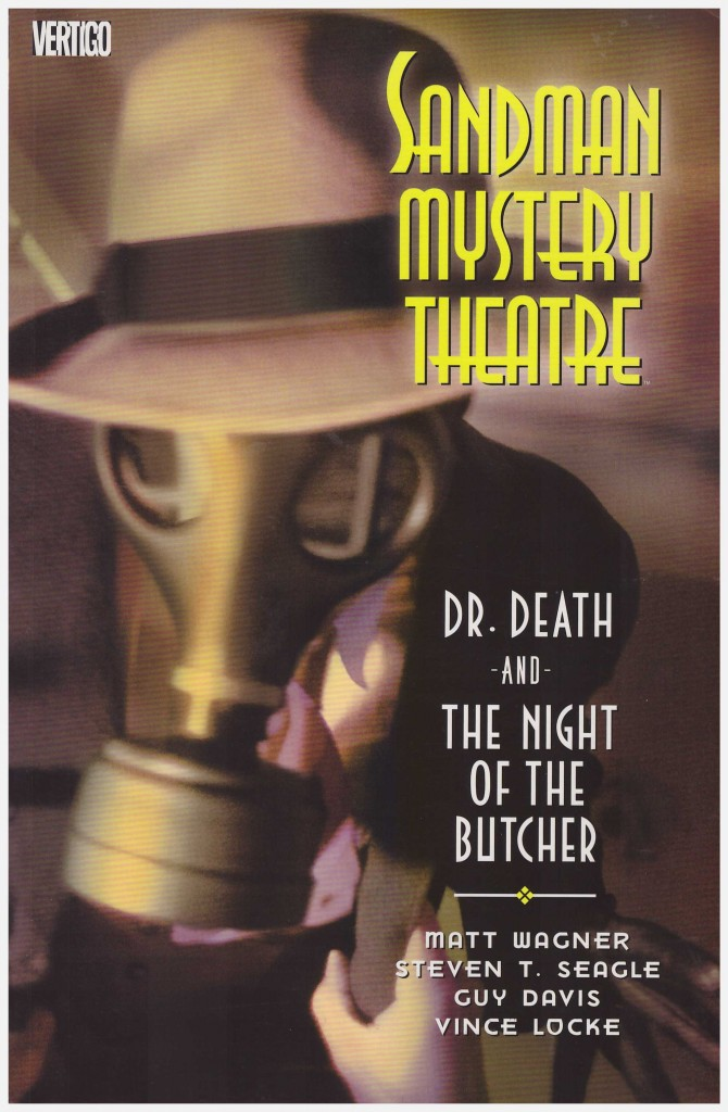 Sandman Mystery Theatre: Dr Death and The Night of the Butcher