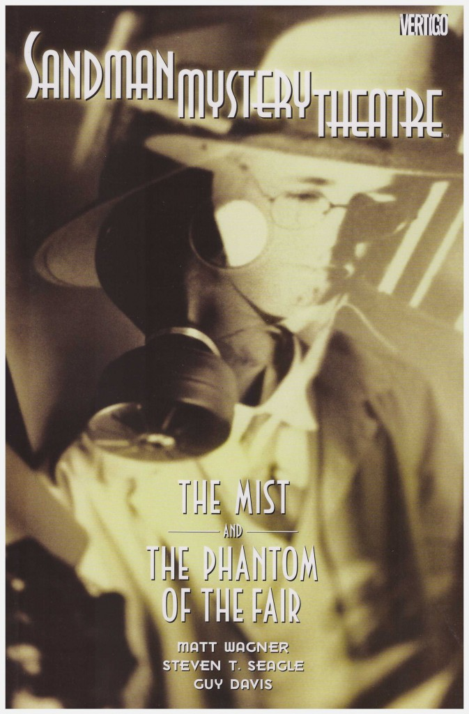 Sandman Mystery Theatre: The Mist and The Phantom of the Fair
