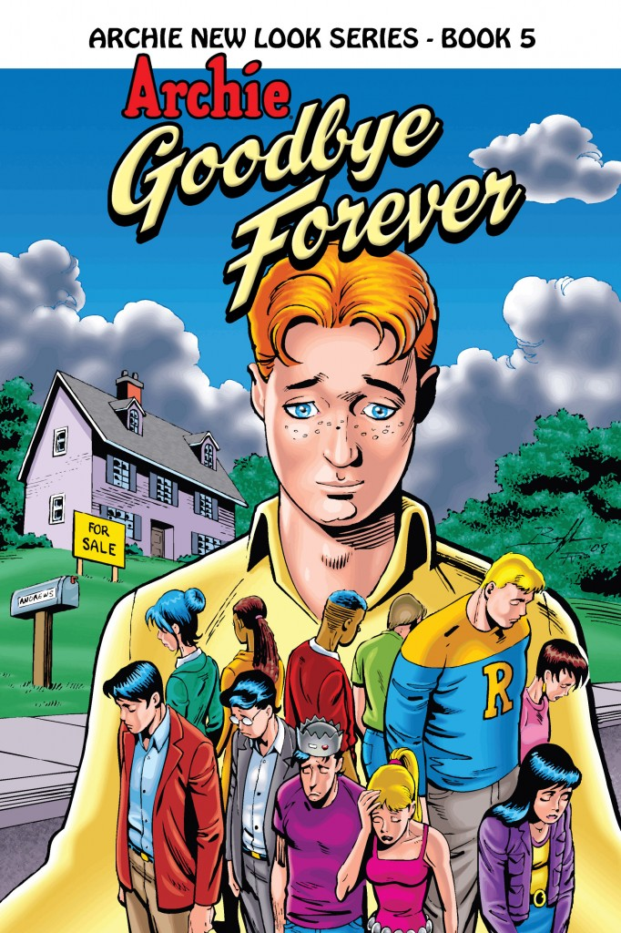 Archie New Look Book 5: Archie – Goodbye Forever