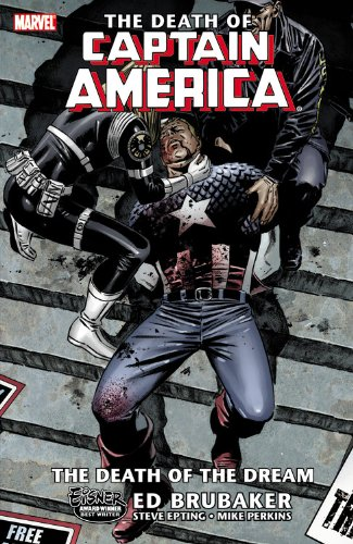 The Death of Captain America Vol 1: The Death of the Dream