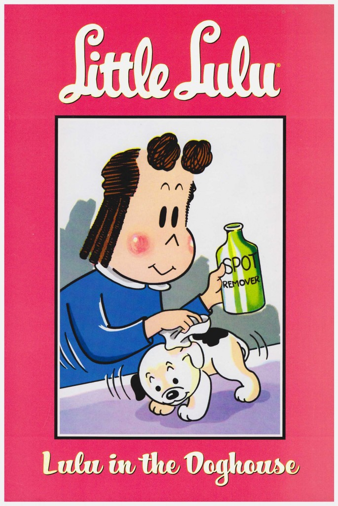 Little Lulu: Lulu in the Doghouse