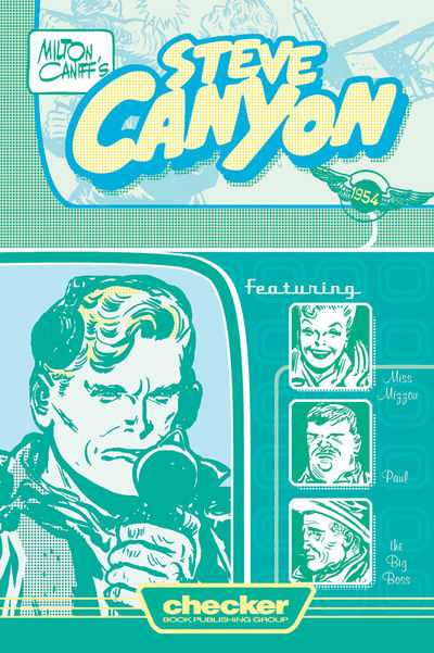 Milton Caniff's Steve Canyon 1954