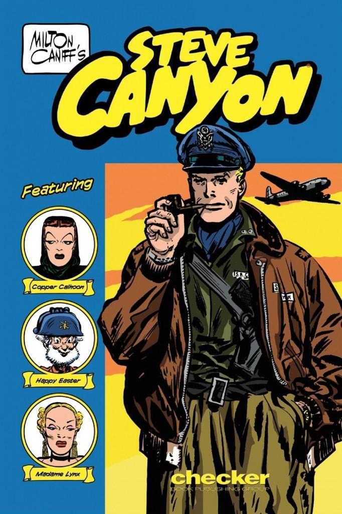 Milton Caniff's Steve Canyon: 1947