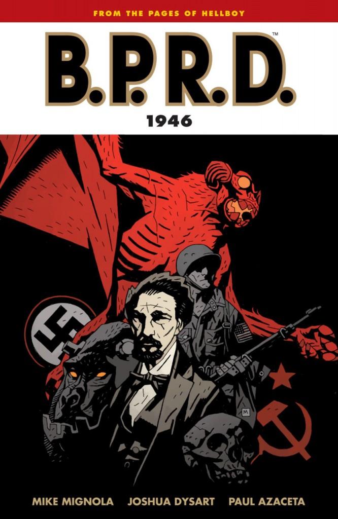 B.P.R.D.: 1946
