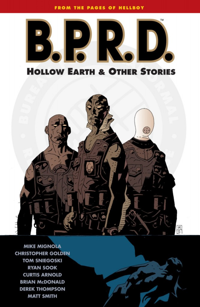 B.P.R.D.: Hollow Earth and other Stories
