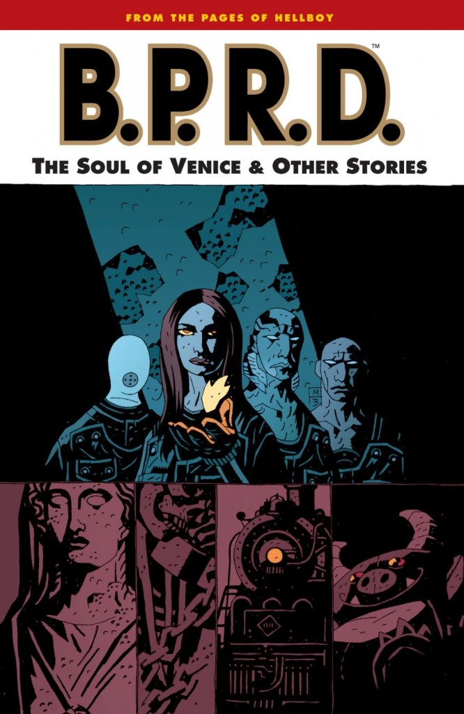 B.P.R.D.: The Soul of Venice and Other Stories