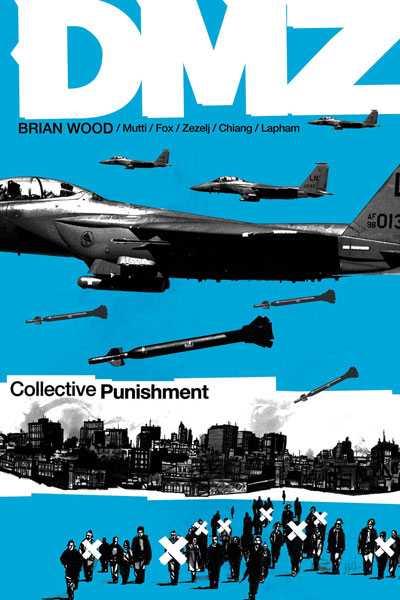 DMZ: Collective Punishment