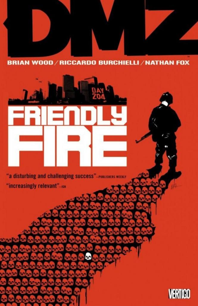DMZ: Friendly Fire