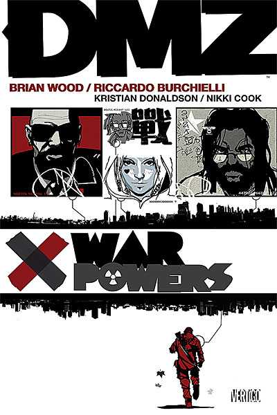 DMZ: War Powers