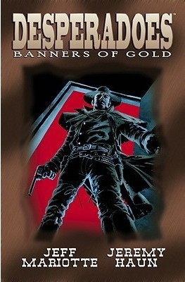 Desperadoes: Banners of Gold