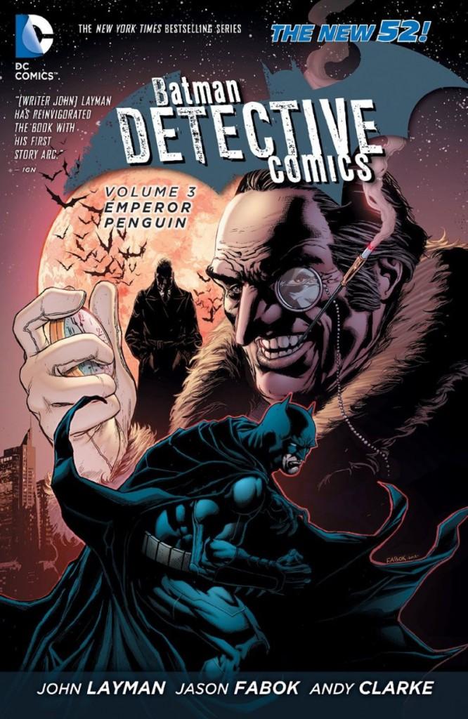 Detective Comics Volume 3: Emperor Penguin