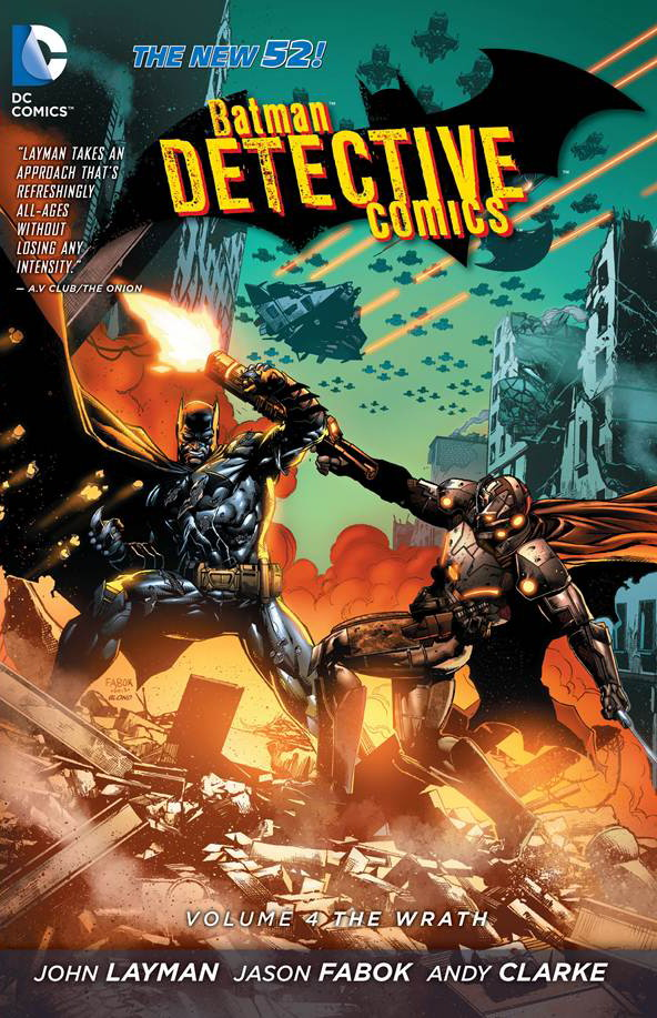 Detective Comics Volume 4: The Wrath