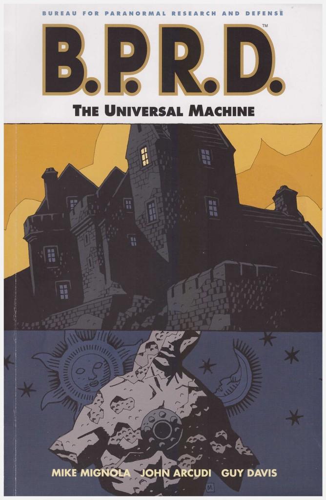 B.P.R.D.: The Universal Machine