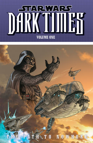 Star Wars: Dark Times – Path to Nowhere