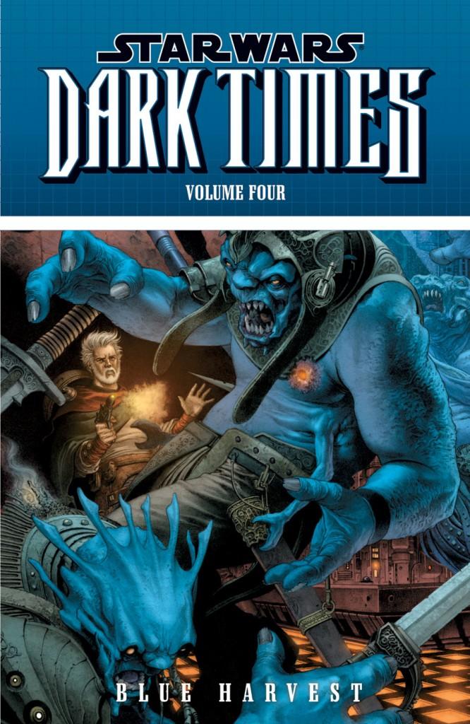 Star Wars: Dark Times – Blue Harvest