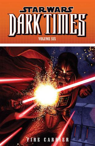 Star Wars: Dark Times – Fire Carrier