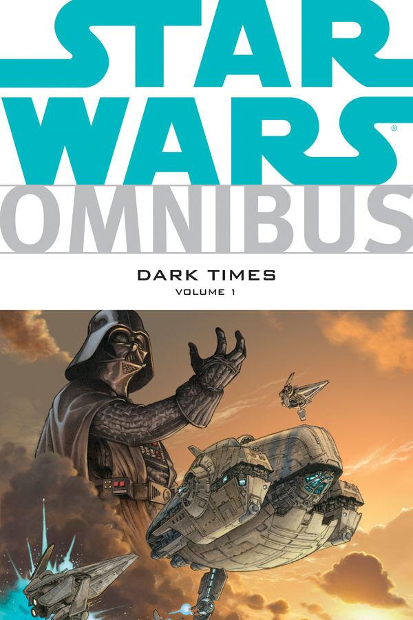 Star Wars: Dark Times Omnibus Volume One