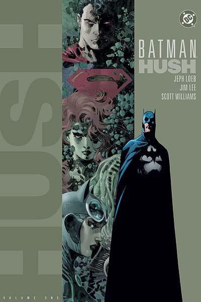 Batman: Hush Vol. 1