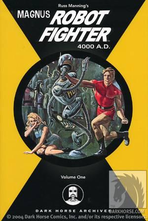 Magnus, Robot Fighter Archives: Volume One