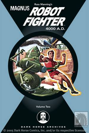 Magnus, Robot Fighter Archives: Volume Two
