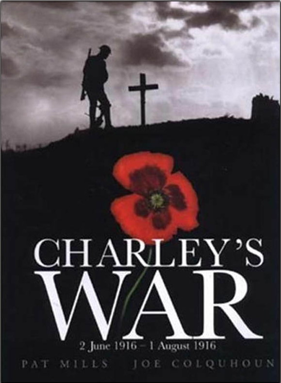 Charley's War: 2nd June 1916 – 1st August 1916
