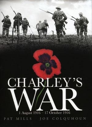 Charley's War: 1st August 1916 – 17th October 1916
