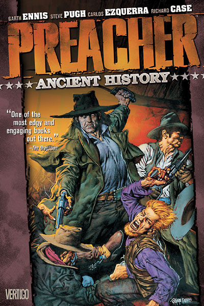 Preacher: Ancient History
