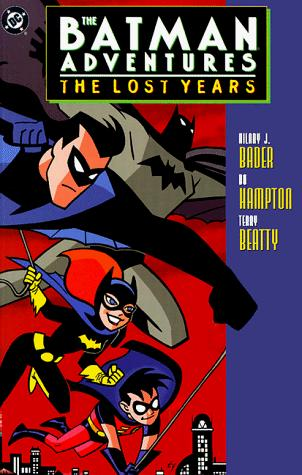 The Batman Adventures: The Lost Years