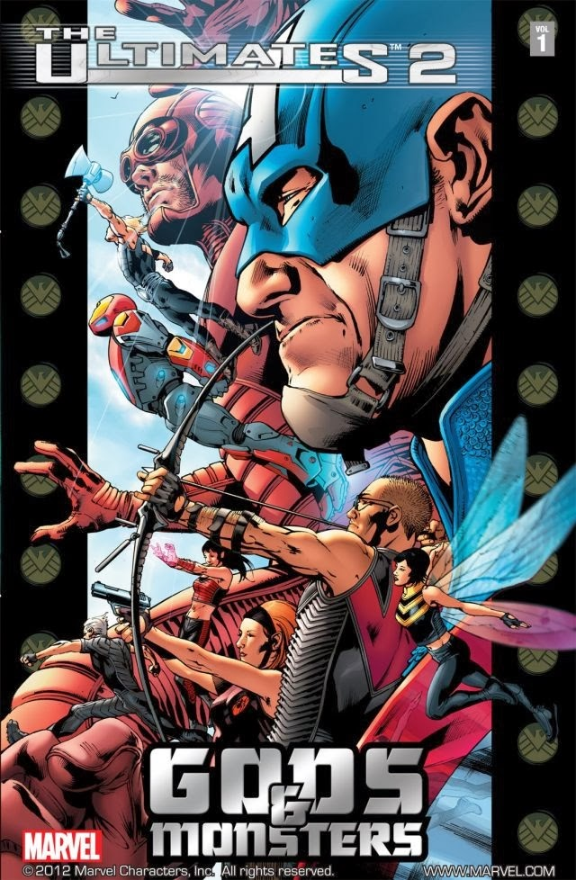 The Ultimates 2 Vol 1: Gods & Monsters