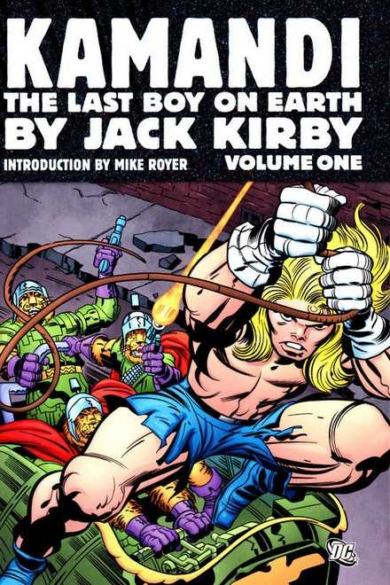 Kamandi, Last Boy on Earth by Jack Kirby – Volume One