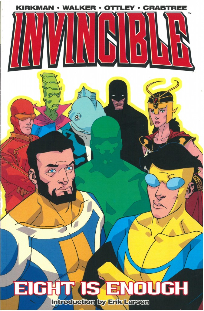 Invincible Volume Two: Eight is Enough