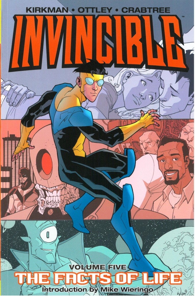 Invincible Volume Five: The Facts of Life