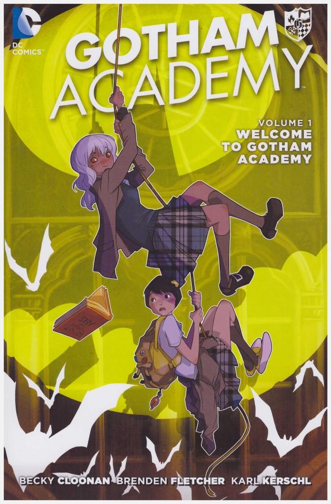 Gotham Academy: Welcome to Gotham Academy