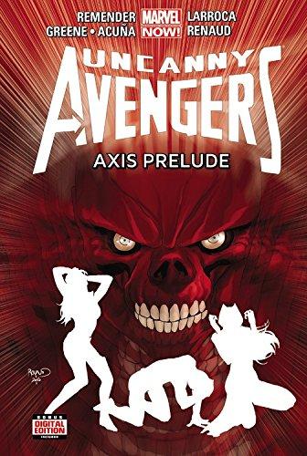 Uncanny Avengers: Axis Prelude