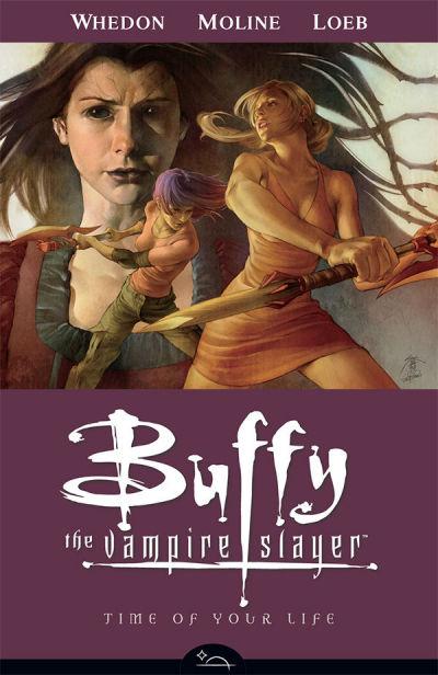 Buffy the Vampire Slayer Season 8: Time of Your Life