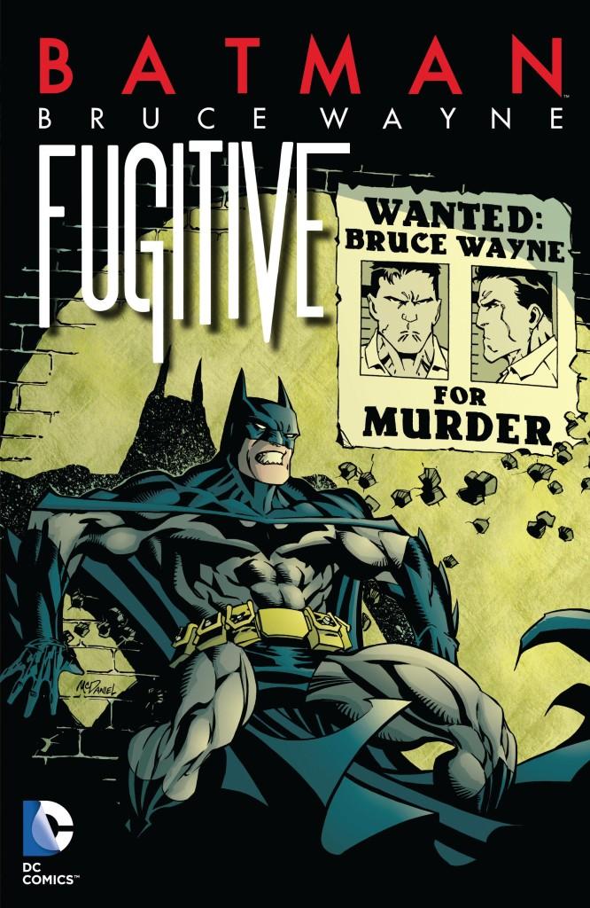 Batman: Bruce Wayne, Fugitive