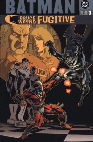 Batman: Bruce Wayne, Fugitive Vol. 3