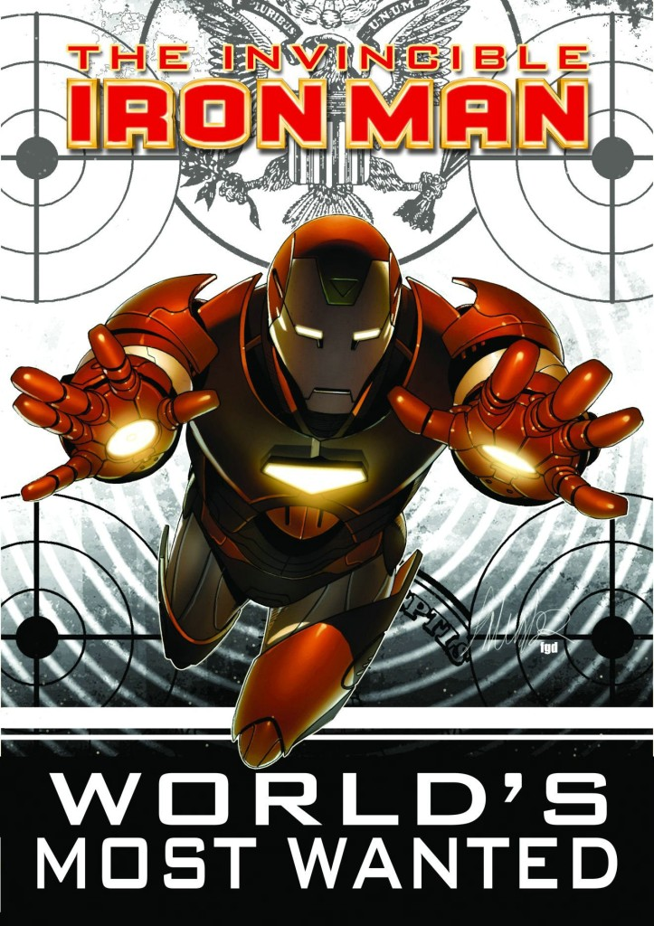 Iron Man: World's Most Wanted Volume 1
