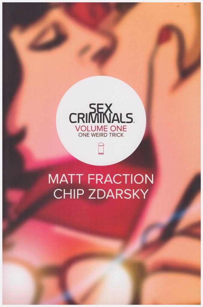 Sex Criminals Volume One: One Weird Trick
