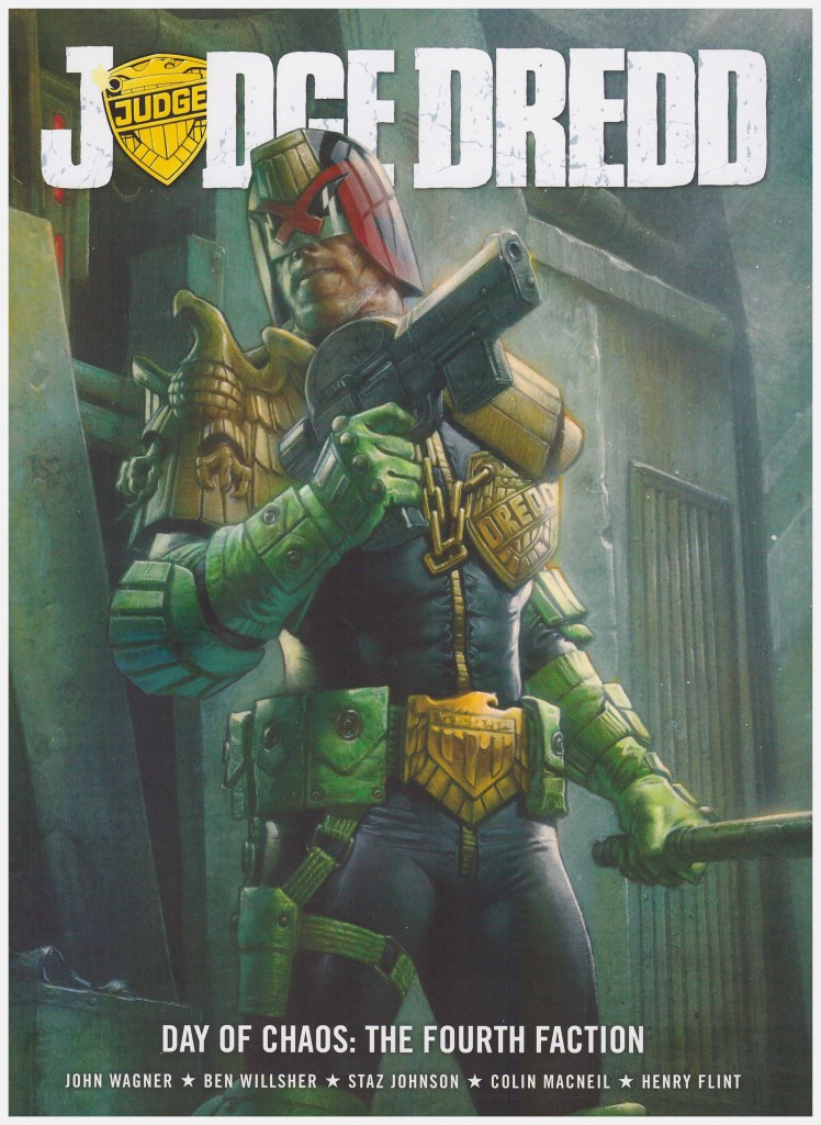 Judge Dredd: Day of Chaos – The Fourth Faction