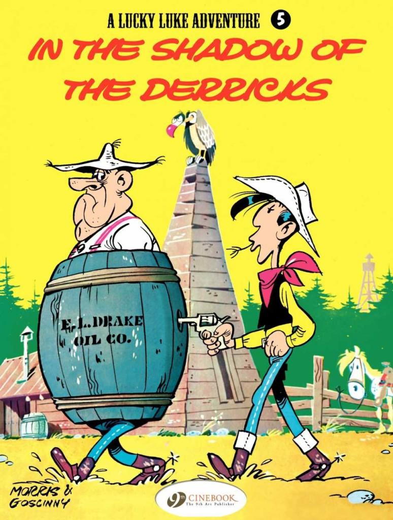 Lucky Luke: In the Shadow of the Derricks